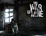 Цифровая версия игры 11-BIT-STUDIOS This War of Mine - Стандартное издание (PC)