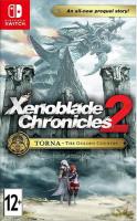 Игра для Nintendo Switch Nintendo Xenoblade Chronicles 2: Torna – The Golden Country